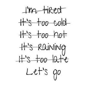 no excuses lets go
