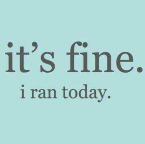 its fine i ran